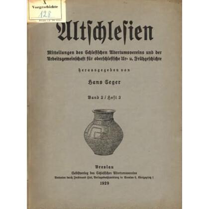 Altschlesien - Mitteilungen des Schlesischen Altertumsvereins, Band 2