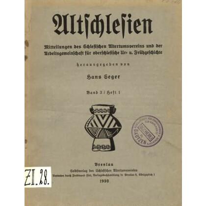 Altschlesien - Mitteilungen des Schlesischen Altertumsvereins, Band 3