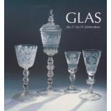 Glas des 17. bis 19. Jahrhunderts