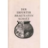 Der Erfurter Brakteatenschatz