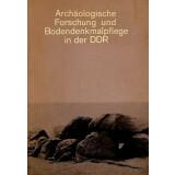 Archäologische Forschung und Bodendenkmalpflege in...