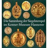 Die Sammlung der Siegelstempel im Kestner-Museum