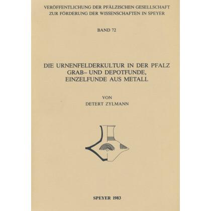 Die Urnenfelderkultur in der Pfalz - Grab- und Depotfunde