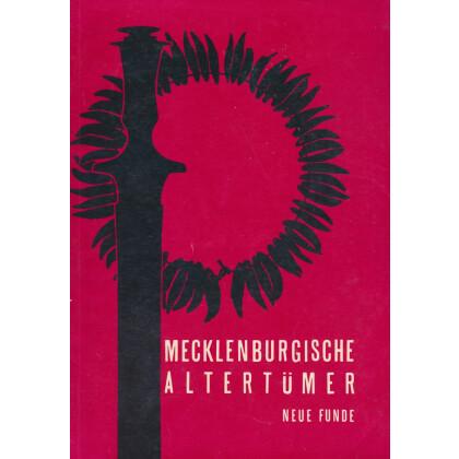 Mecklenburgische Altertümer - Feue Funde