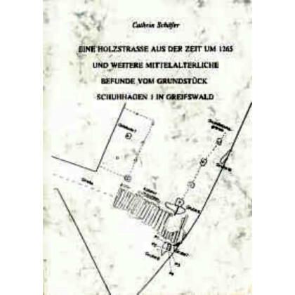 Eine Holzstraße aus der Zeit um 1265