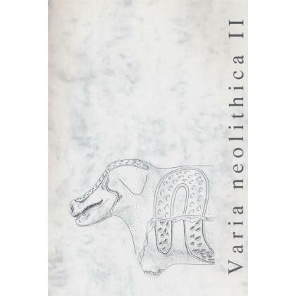 Varia neolithica II - Beiträge der Sitzung der AG Neolithikum in Trier 2001