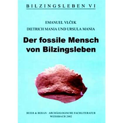 Der fossile Mensch von Bilzingsleben