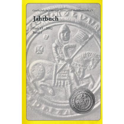 Gesellschaft für Münz- und Medaillenkunde e.V. Jahrbuch Heft 13  2002