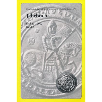 Gesellschaft für Münz- und Medaillenkunde e.V. Jahrbuch Heft 13  2002. Band 2