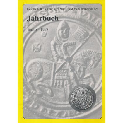 Gesellschaft für Münz- und Medaillenkunde e.V. Jahrbuch Heft 8 1997