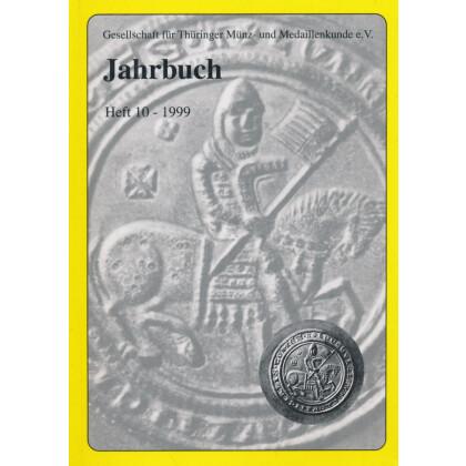 Gesellschaft für Münz- und Medaillenkunde e.V. Jahrbuch Heft 10 1999