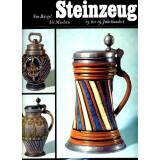 Steinzeug 15. bis 19. Jahrhundert - Von Brügel bis...