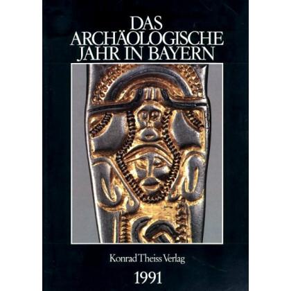Das archäologische Jahr in Bayern, Jahrbuch 1991