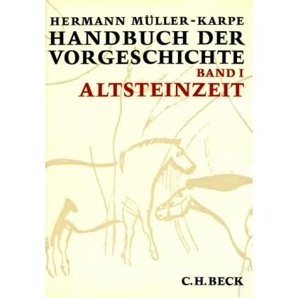 Handbuch der Vorgeschichte, Band 1 - Altsteinzeit