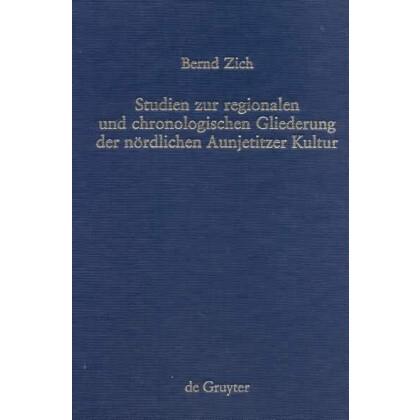 Studien zur Gliederung der nördlichen Aunjetitzer Kultur