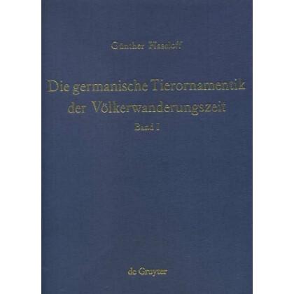 Die germanische Tierornamentik der Völkerwanderungszeit