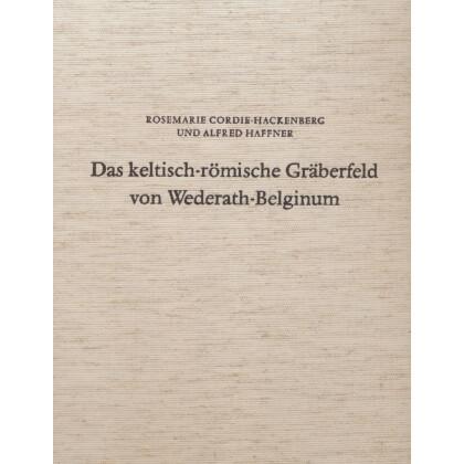 Das keltisch - römische Gräberfeld Wederath - Belginum 1