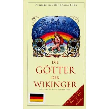 Die Götter der Wikinger. Auszüge aus der Snorra  Edda