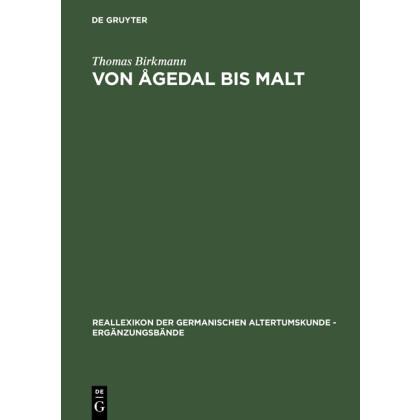 Von Agedal bis Malt - Die skandinavischen Runeninschriften