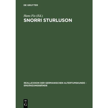 Snorri Sturluson - Beiträge zu Werk und Rezeption