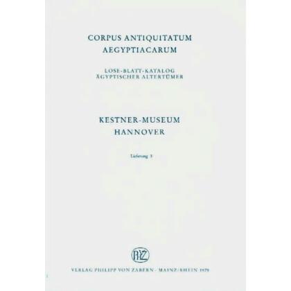 Skarabäen - Teil 3, Hannover - Kestner-Museum. Corpus Antiquitatum Aegyptiacarum, Lfg. 3, Teil 3