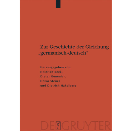 Zur Geschichte der Gleichung `germanisch - deutsch` Sprache und Namen