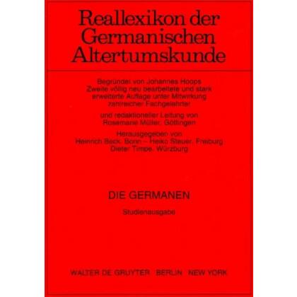 Die Germanen - Germanen, Germania, Germanische Altertumskunde