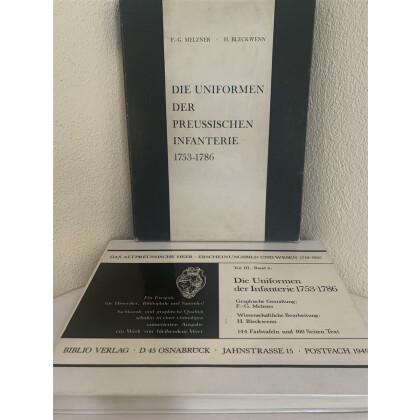 Die Uniformen der preussischen Infanterie 1753 - 1786. Das Altpreussische Heer - Erscheinungsbild und Wesen 1713-1807