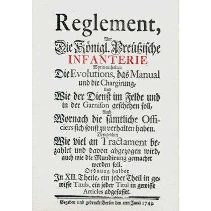 Reglement Vor die Königlich Preussische Infanterie