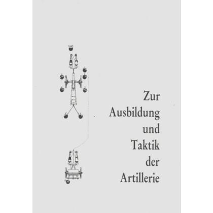 Zur Ausbildung und Taktik der Artillerie