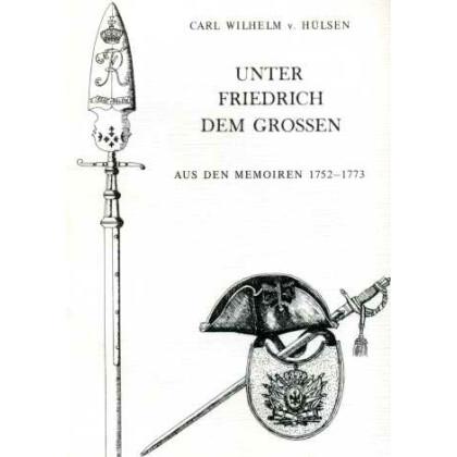 Hülsen, Carl Wilhelm von Aus den Memoiren 1752 bis 1773