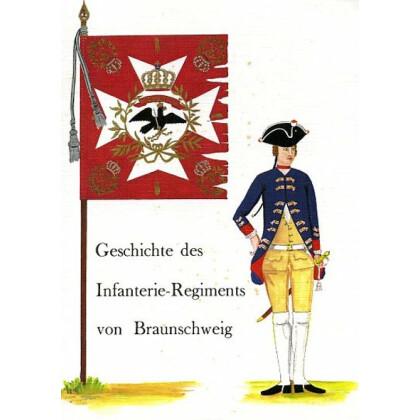 Geschichte und Nachrichten von dem königlich preussischen Infanterie Regimente von Braunschweig