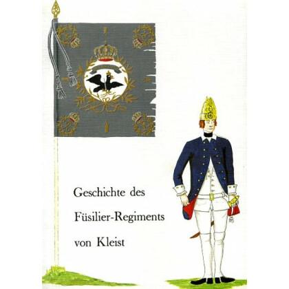 Geschichte und Nachrichten von dem königlich preussischen Füsilier-Regimente von Kleist