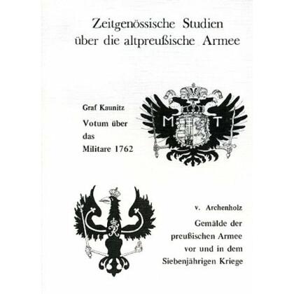 Zeitgenössische Studien über die altpreussische Armee
