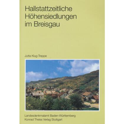 Hallstattzeitliche Höhensiedlungen im Breisgau