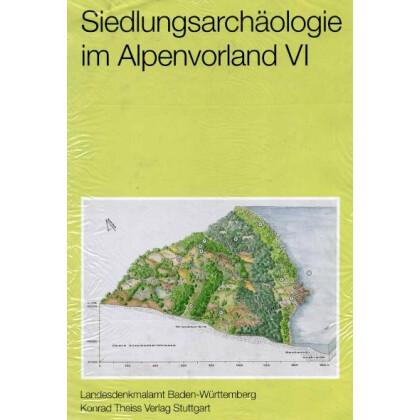 Siedlungsarchäologie im Alpenvorland VI
