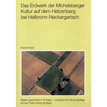 Das Erdwerk der Michelsberger Kultur auf dem Hetzenberg bei Heilbronn-Neckargartach