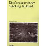 Die Schussenrieder Siedlung Taubried I