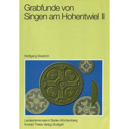 Die mittel- und spätbronzezeitlichen Grabfunde von Singen am Hohentwiel