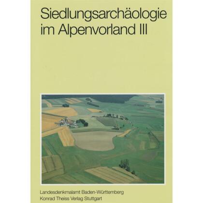 Siedlungsarchäologie im Alpenvorland III. Die neolithische Moorsiedlung Ödenahlen
