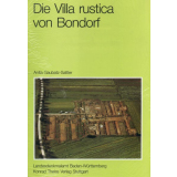 Die Villa rustica von Bondorf Landkreis Böblingen