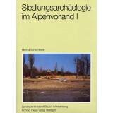 Siedlungsarchäologie im Alpenvorland I