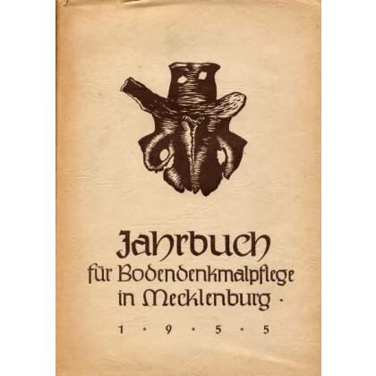 Bodendenkmalpflege in Mecklenburg, Jahrbuch 1955