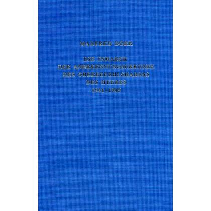 Die Inhaber der Anerkennungsurkunde des Oberbefehlshabers des Heeres 1941-1945