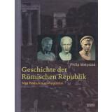 Geschichte der Römischen Republik - Von Romulus zu...
