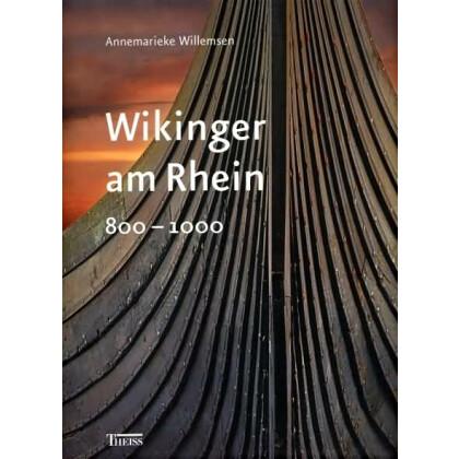 Wikinger am Rhein 800 - 1000