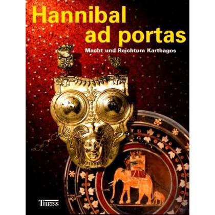 Hannibal ad portas - Macht und Reichtum Karthagos