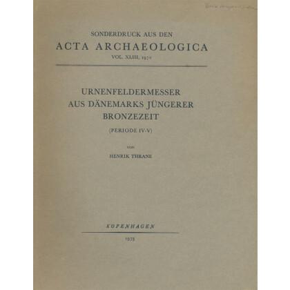 Urnenfeldermesser aus Dänemarks jüngerer Bronzezeit. Periode IV - V