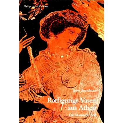 Rotfigurige Vasen aus Athen - Die Klassische Zeit