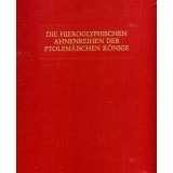 Die hieroglyphischen Ahnenreihen der ptolemäischen Könige - Ein Vergleich mit den Titeln der eponymen Priester in den demotischen und griechischen Papyri